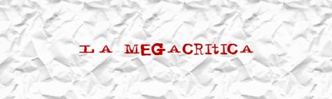 megacrítica